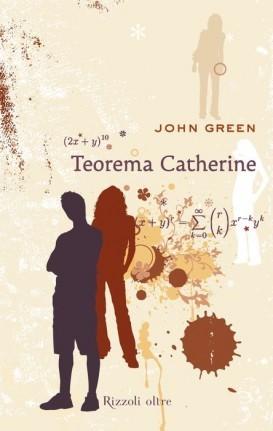 """Recensione """"Teorema Catherine"""" di John Green"""