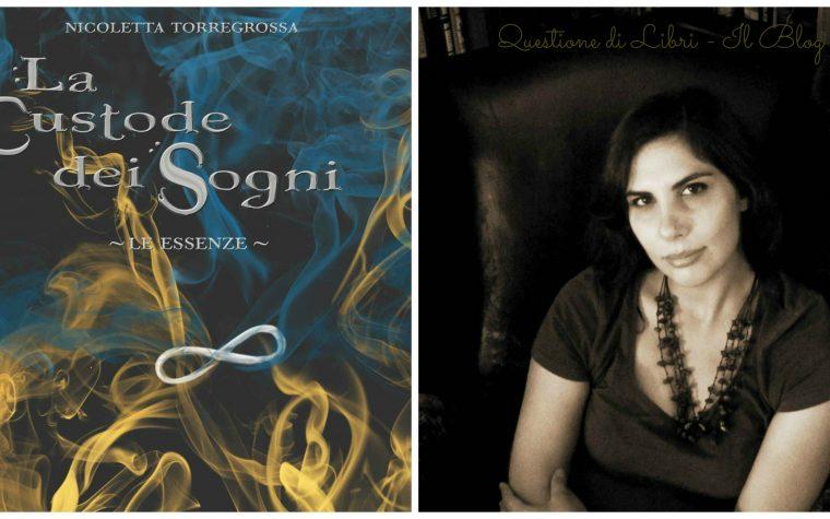"""Intervista a Nicoletta Torregrossa, autrice de """"La Custode dei Sogni"""""""