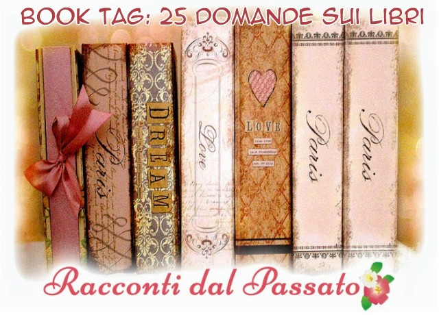 25 DOMANDE   Book Tag