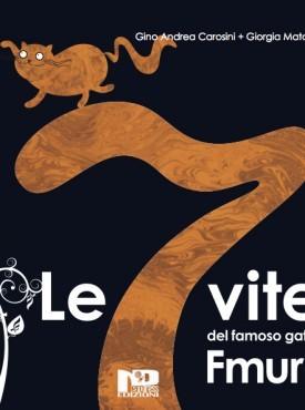 """Recensione de """"Le 7 vite del famoso gatto Fmurr"""" di Gino Andrea Carosini e Giorgia Matarese"""