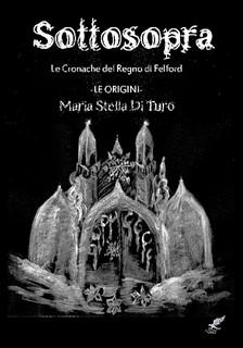 """Recensione di """"Sottosopra"""" di M. Stella di Turo"""