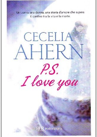 "Recensione di ""PS: I love you"" di Cecelia Ahern"
