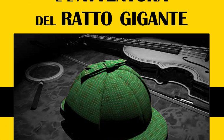 """EDIZIONI IMPERIUM  """"Sherlock Holmes e l'avventura del ratto gigante"""" di Gianfranco Sherwood"""