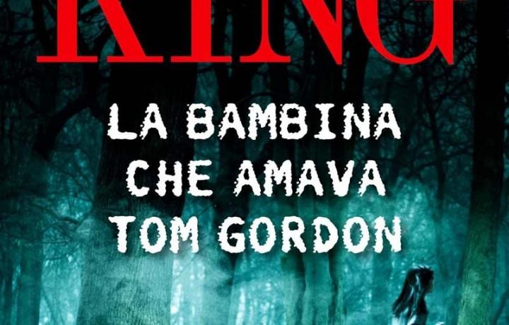 """Recensione de """"La bambina che amava Tom Gordon"""" di Stephen King"""