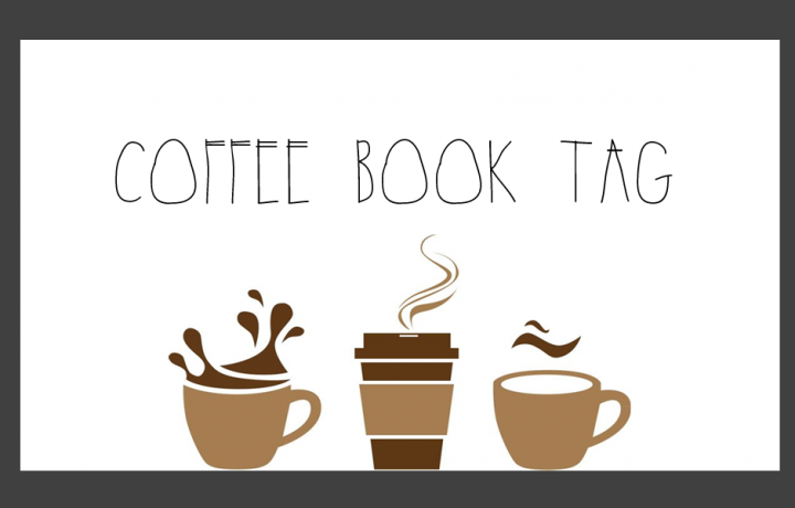 COFFEE | Book Tag