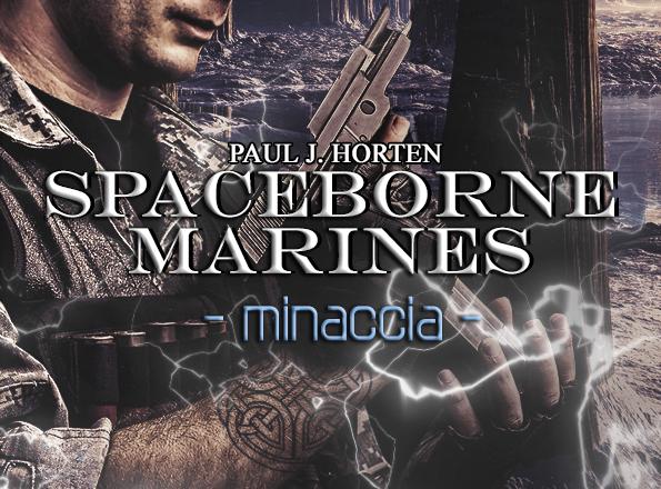"GENESIS PUBLISHING | Intervista a Paul J. Horten, autore della saga ""Spaceborne Marines"""