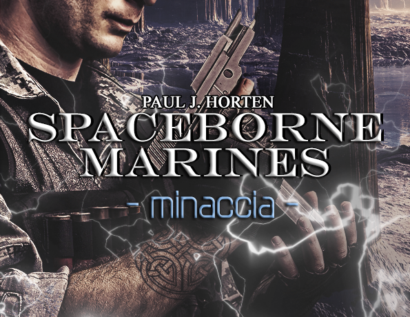 "GENESIS PUBLISHING | Intervista a Paul J. Horten, autore della saga ""Spaceborne Marines"""