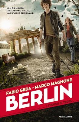 """Recensione di """"Berlin. I fuochi di Tegel"""" di Fabio Geda e Marco Magnone"""