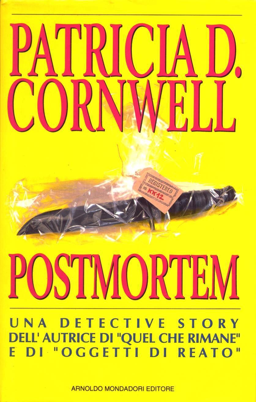 Recensione di postmortem di patricia cornwell - Patricia cornwell letto di ossa ...
