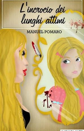 """Recensione de """"L'incrocio dei lunghi attimi"""" di Manuel Pomaro"""