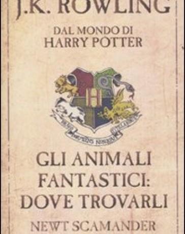 """Recensione de """"Gli Animali Fantastici: dove trovarli"""" di J.K. Rowling"""