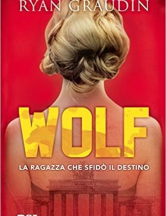 """Anteprima di """"Wolf"""" di Ryan Graudin"""