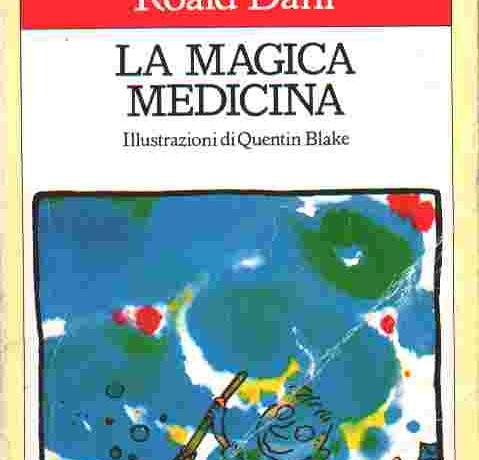 """Recensione de """"La magica medicina"""" di Roald Dahl"""