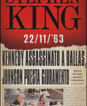 "BLOGTOUR | Recensione di ""22/11/'63"" di Stephen King"