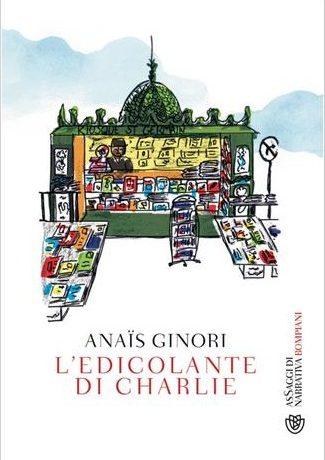"""Anteprima de """"L'edicolante di Charlie"""" di Anaïs Ginori"""
