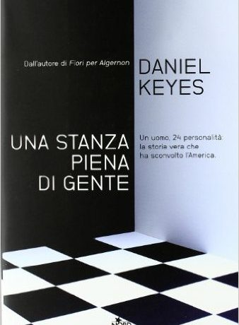 """Recensione di """"Una stanza piena di gente"""" di Daniel Keyes"""