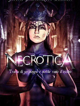 """Segnalazione di """"Necrotica"""" di Jessica Tommasi"""