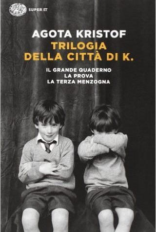 """Recensione di """"Trilogia della città di K."""" di Agota Kristof"""