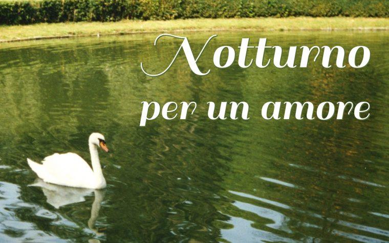 """Anteprima di """"Notturno per un amore"""" di Laura Caterina Benedetti"""
