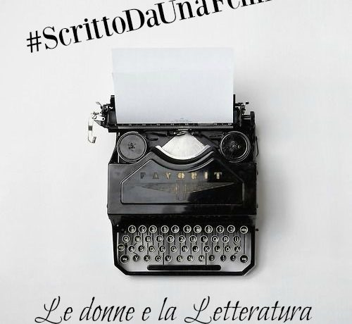#ScrittoDaUnaFemmina – Episodio 1.