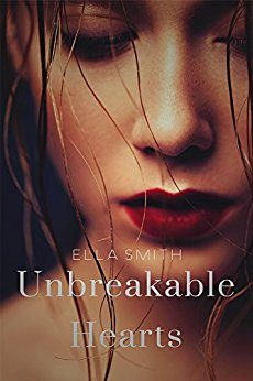 """Anteprima di """"Unbreakable Hearts"""" di Ella Smith"""