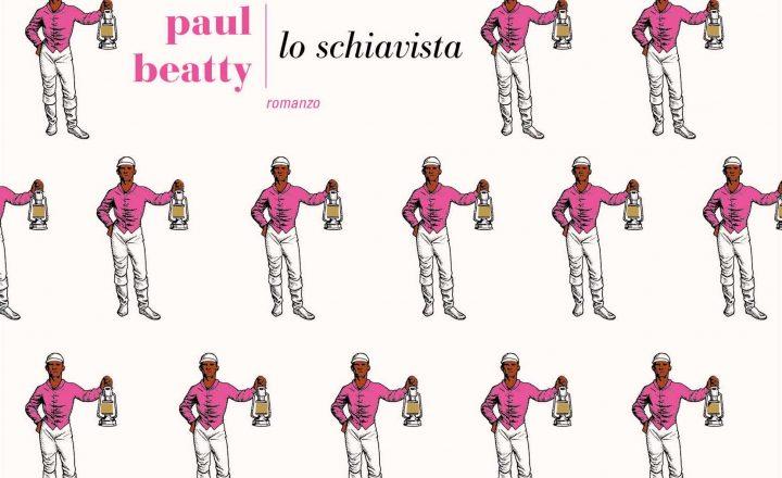 """Recensione de """"Lo schiavista"""" di Paul Beatty"""