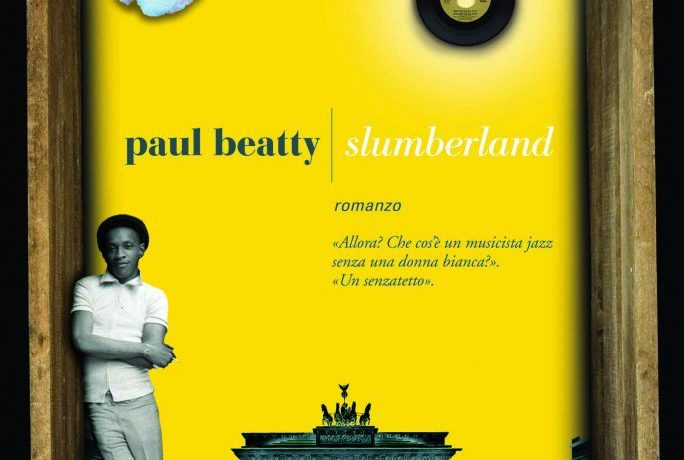 "Anteprima di ""Slumberland"" di Paul Beatty"