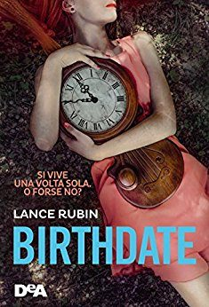 "BLOGTOUR: ""Birthdate"" di Lance Rubin 