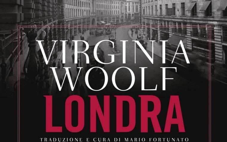"""Anteprima di """"Londra"""" di Virginia Woolf"""