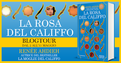 BLOGTOUR | La Rosa del Califfo – Tra miti e leggende!
