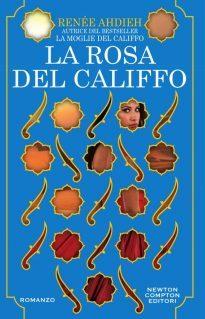 "Recensione de ""La rosa del Califfo"" di Renée Ahdieh"
