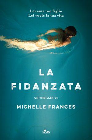 """Anteprima de """"La fidanzata"""" di Michelle Frances"""