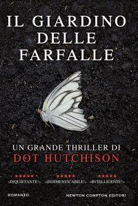 """Anteprima de """"Il giardino delle farfalle"""" di Dot Hutchinson"""
